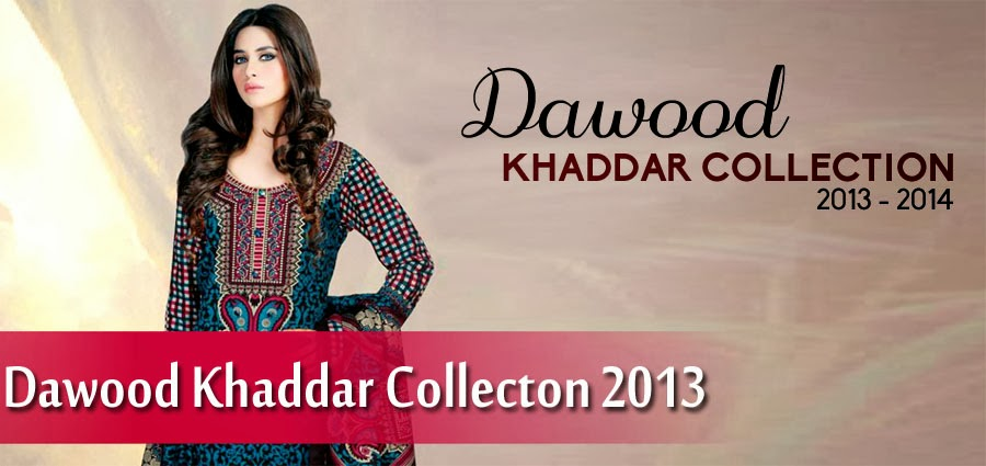 Dawood Khaddar Collection For Eid festival 2013 For Womens