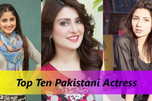 List of Top Ten Pakistani Actress